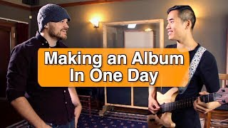 Download Lagu Making an Album in a Day Gratis STAFABAND