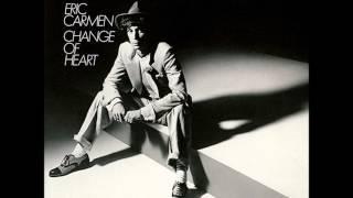 Watch Eric Carmen Change Of Heart video