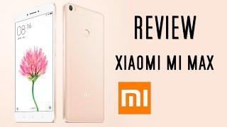 Review Xiaomi Mi Max | El teléfono gigante, bueno y barato