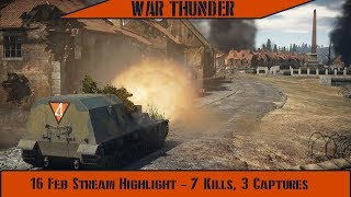 War Thunder Stream Highlight - 16 Feb: 7 Kills, 3 Caps