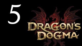 Dragon's Dogma Walkthrough - Part 5 HD Gameplay Dragons Dogma DD PS3 XBOX 360