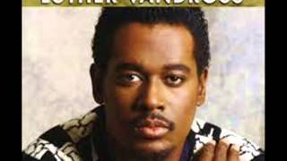 Love Wont Let Me Wait By Luther Vandross
