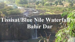 ጢስ እሣት - Blue Nile Falls