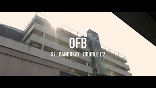 #OFB SJ X Bandokay X DoubleLz | Ambush (Prod. Sykes beats) [Official Music Video]: OFB
