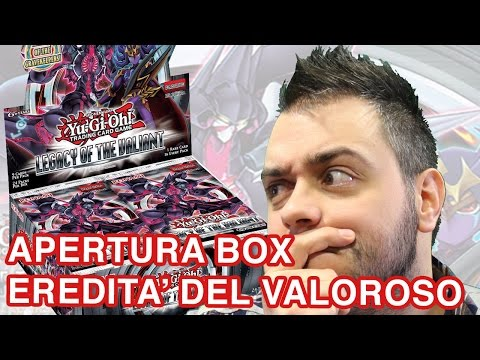 Si sbusta Eredità del Valoroso - Yu-Gi-Oh! Unboxing Legacy of the Valiant
