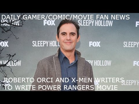 Roberto Orci and X-Men Writers will write Power Rangers Movie