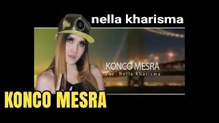 Konco Mesra - Nella Kharisma - The Rosta