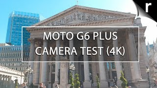 Moto G6 Plus Camera Test (4K Video Sample)