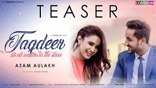 Taqdeer Teaser | Azam Aulakh | Releasing on 24 November | Lokdhun Punjabi