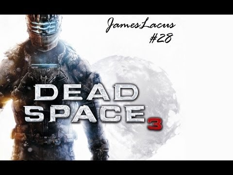 Let's play Dead Space 3 - 28 - with Welkin
