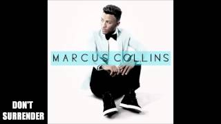 Watch Marcus Collins Dont Surrender video