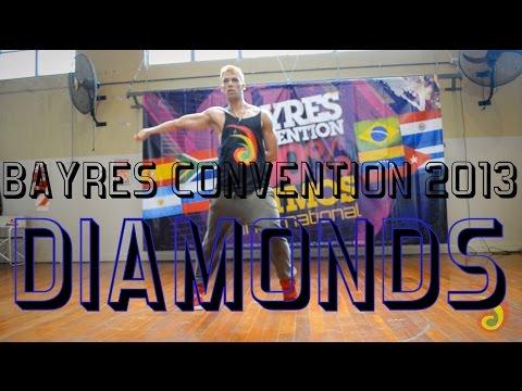 DIAMONDS - RIHANNA | BAYRES CONVENTION 2013 - BUENOS AIRES/ARGENTINA) - Choreographed by Rafa Santos