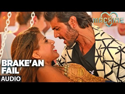 Brake'an Fail Full Audio Song | Machine | Mustafa &  Kiara Advani |T-Series