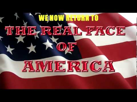 THE REAL FACE OF AMERICA