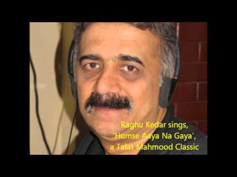 Raghu Kedar sings Humse aaya na gaya a Talat Mahmood Classic