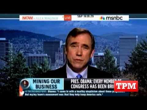 Sen. Merkley: Obama Took NSA Surveillance 'Very Lightly'