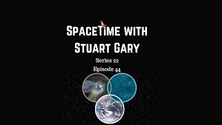 New Questions | SpaceTime with Stuart Gary S22E44 | Astronomy Science Podcast