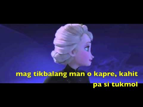 Let It Go - Filipino Tagalog Version (the Best Pinoy Version Ever Released) video