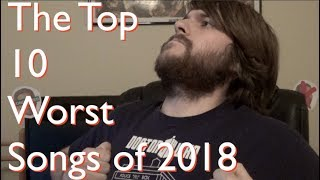 The Top 10 Worst Songs of 2018 - Ducky