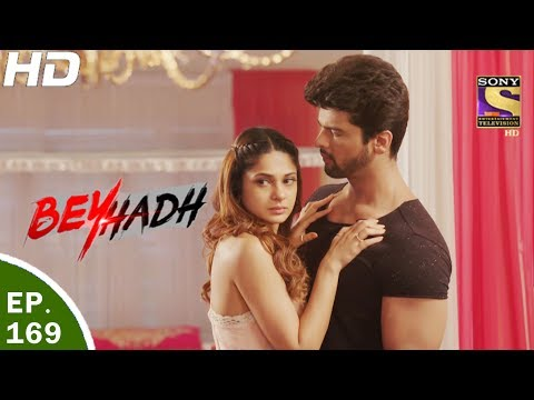 Beyhadh - बेहद - Ep 169 - 2nd Jun, 2017 thumbnail