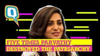 Is Parvathy The Feminist Warrior Who Will Save Us All? | The Quint
