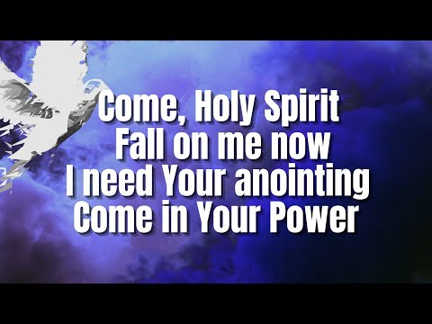 Hillsongs - Come Holy Spirit