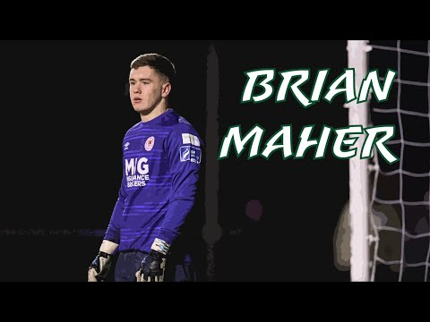 Club & Country |  Brian Maher - St Patrick's Athletic & IRLU19