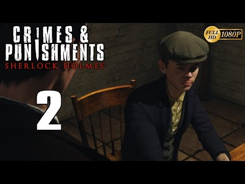 Sherlock Holmes Crimes & Punishments Walkthrough Parte 2 Gameplay Español 1080p