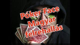 Lady Gaga - Poker Face Magyar Félrehallással!