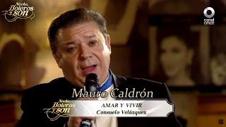 Amar Y Vivir Mauro Calderon Noche Boleros Y Son