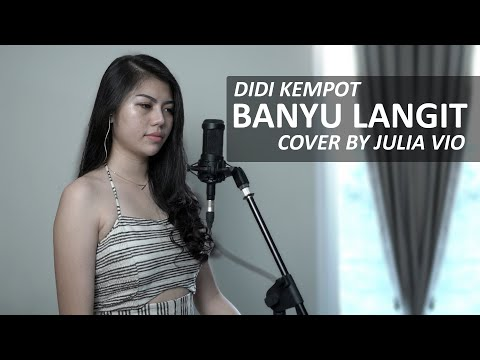 Download BANYU LANGIT - DIDI KEMPOT COVER BY JULIA VIO Mp4 baru