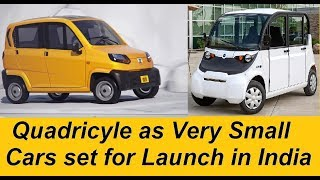 Bajaj Qute, Mahindra Atom and Tata Quadricycle Electric Car Launch in India