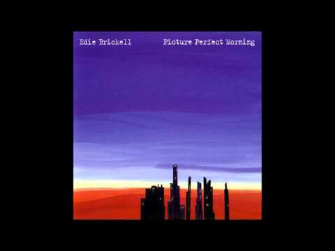 Edie Brickell The New Bohemians - Picture Perfect Morning