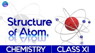 Class 11th | Chemistry | Chapter 2- Structure Of an Atom | Day 2.19