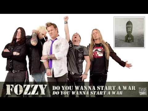 FOZZY - Do You Wanna Start A War (FULL SONG)