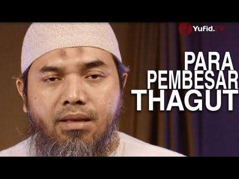 Serial Aqidah Islam (44): Para Pembesar Thogut - Ustadz Afifi Abdul Wadud