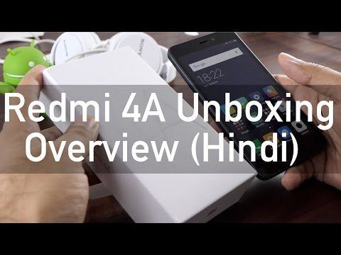 Xiaomi Redmi 4A Budget Phone Unboxing & Overview (Hindi)