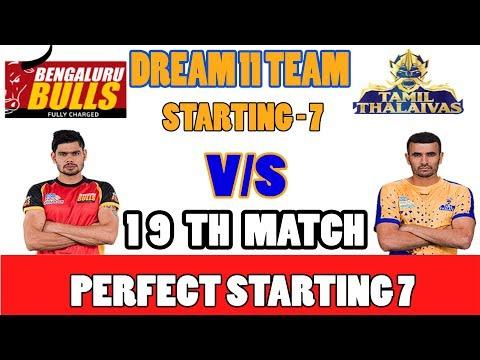 BLR VS TAM VS BLR 19TH  KABBADI MATCH DREAM 11TEAM 17TH OCT bengaluru bulls VS tamil thalaivas