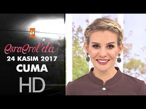 Esra Erol'da 24 Kasım 2017 Cuma - 490. Bölüm
