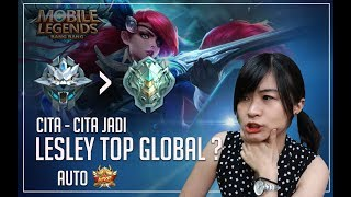 TOP GLOBAL LESLEY WANNABE PUSH RANK MOBILE LEGENDS
