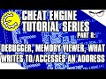 Cheat Engine 6.4 Tutorial Part 8: Memory Viewer, Writes To/Accesses An Address, Debugger, Etc.