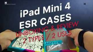 IPAD MINI 4 SMART CASES UNBOXING & REVIEW BY ESR that are better than apple