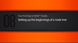 Setting up a node tree in NUKE STUDIO tutorial