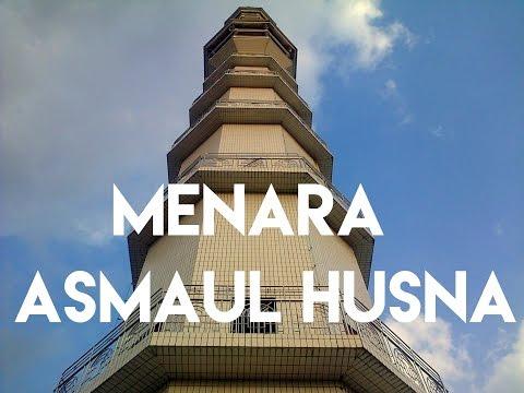 EXPLORE MENARA ASMAUL HUSNA!