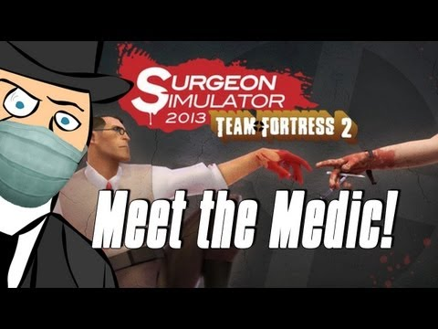 Surgeon Simulator Meets Team Fortress 2! New Update