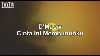D`Masiv - Cinta Ini Membunuhku Karaoke Version +  No Vocal Sunziq