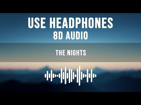 Avicii - The Nights (8D AUDIO)