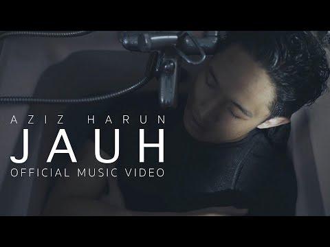Download Aziz Harun - Jauh    Mp4 baru