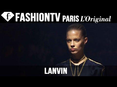 Lanvin Spring summer 2015 First Look   Paris Fashion Week   Fashiontv video