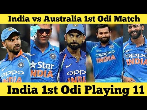 India vs Australia 1st Odi Playing 11 | India vs Australia Odi Playing 11 | One Day Playing 11